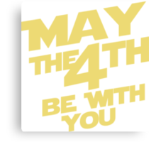 Star Wars - May the 4th Canvas Print
