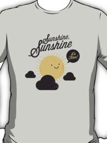 Sunshine It's Fine T-Shirt
