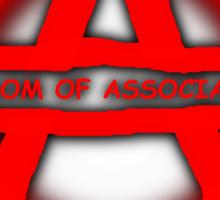 Anarchy Freedom Of Association Sticker