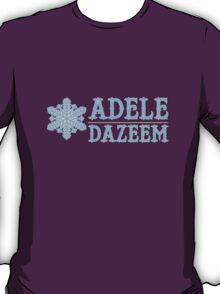 Cool As Adele Dazeem T-Shirt