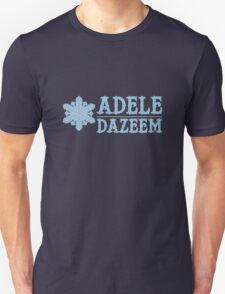 Cool As Adele Dazeem Unisex T-Shirt