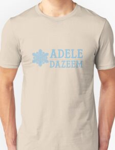 Cool As Adele Dazeem Unisex T-Shirt