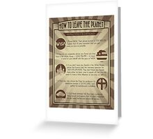 How To Leave The Planet Greeting Card