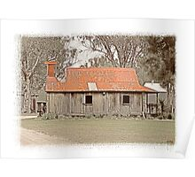 Old pioneers home in Inverell , Australia Poster