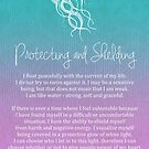 Affirmation - Protecting and Shielding by CarlyMarie