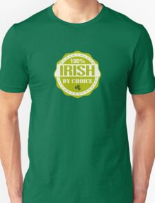 Irish by choice T-Shirt