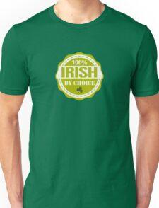 Irish by choice Unisex T-Shirt