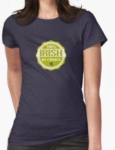 Irish by choice Womens Fitted T-Shirt