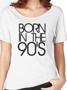 Born in the 90s Women's Relaxed Fit T-Shirt