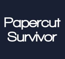 Papercut Survivor by SimpleText