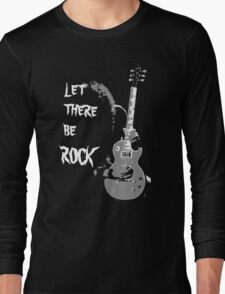 LET THERE BE ROCK T-SHIRT Long Sleeve T-Shirt