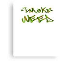 Smoke Weed (Weed Window) Canvas Print
