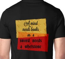 A Mind Needs Books Unisex T-Shirt