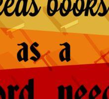 A Mind Needs Books Sticker