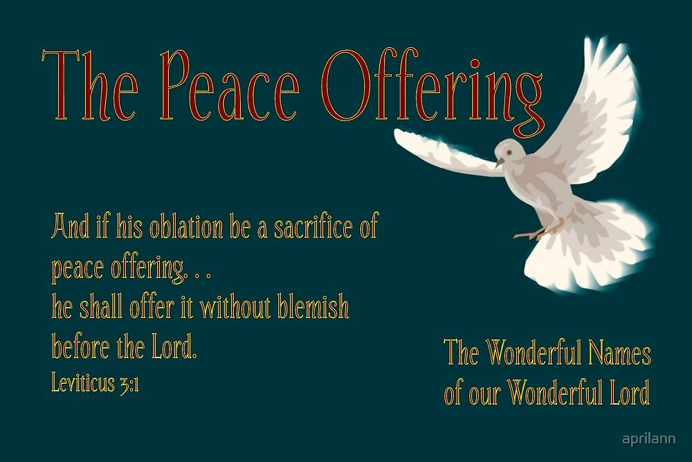 The Peace Offering by aprilann