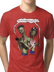 Send More BRAIIINNNSSS!!! Tri-blend T-Shirt