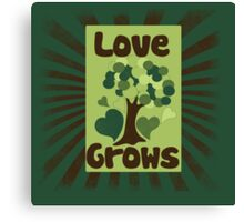 Love grows Canvas Print
