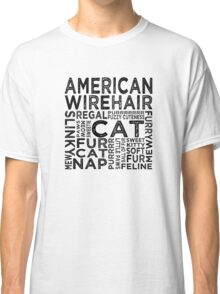 American Wirehair Cat Typography Classic T-Shirt