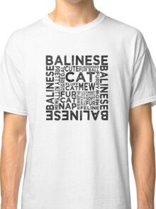 Balinese Cat Typography Classic T-Shirt