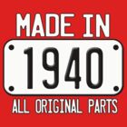 MADE IN 1940 by mcdba