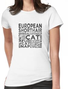 European Shorthair Cat Typography Womens Fitted T-Shirt