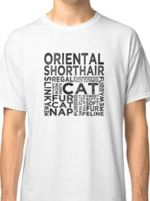 Oriental Shorthair Cat Typography Classic T-Shirt