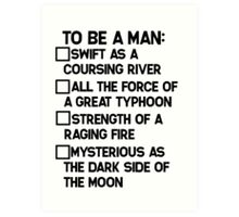 To Be A Man: Art Print