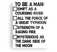 To Be A Man: Metal Print