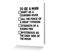 To Be A Man: Greeting Card