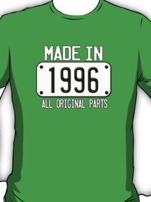 MADE IN 1996 T-Shirt