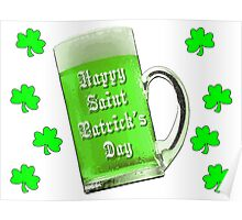 Shamrocks & Green Ale St. Patrick's Day Poster