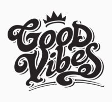 "GOOD VIBES ""CLASSY"" by SweetFX"
