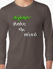 Higher State Of Mind Long Sleeve T-Shirt