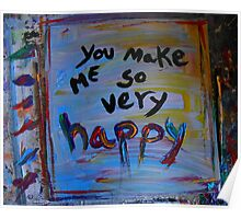 you make me so very happy Poster