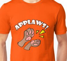 A Round of Applaws! Unisex T-Shirt