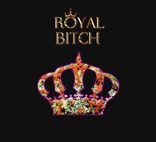 Royal Bitch Unisex T-Shirt