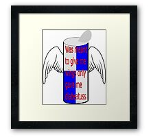 Was meant to give me wings only gave me diabeatuss Framed Print