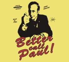 """BETTER CALL PAUL!"" - Breaking Bread by Slightly Wrong Quotes"
