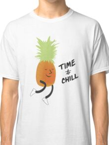 Time to Chill Pineapple Classic T-Shirt