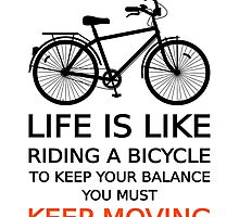 life is like riding a bicycle, text design, word art by beakraus