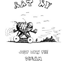 RAT RV - JUST LIVIN THE DREAM by Kim Gauge