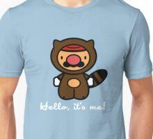 Hello, It's Me! Unisex T-Shirt