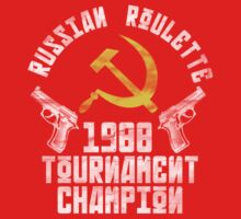 Russian Roulette Champion by romeotees