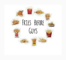Fries before guys by nobodybynobody