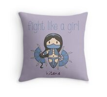 Fight Like a Girl - Princess Throw Pillow