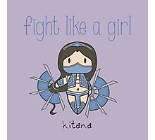 Fight Like a Girl - Princess Photographic Print
