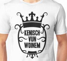 Kenisch vun Woinem (schwarz) Unisex T-Shirt