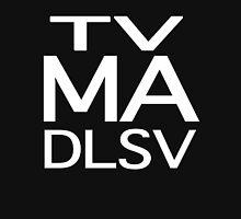 TV MA (DSLV) Unisex T-Shirt