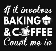 Baking & Coffee by bestdesignsever