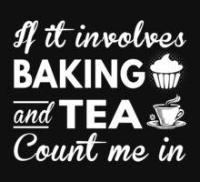 Baking & Tea by bestdesignsever